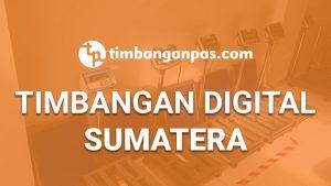 SUPPLIER TIMBANGAN DIGITAL DI SUMATERA